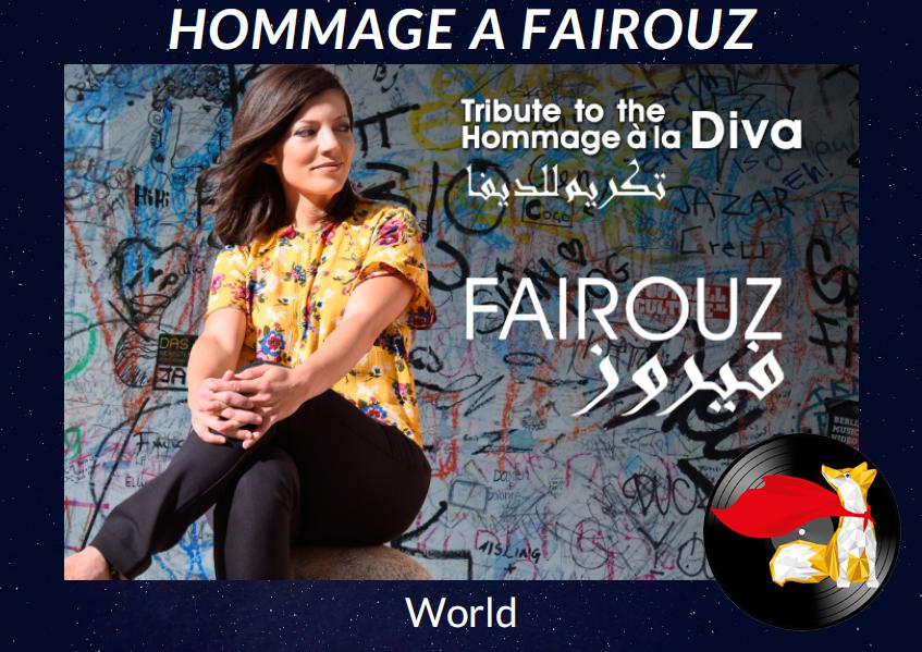 HOMMAGE à la Diva FAIROUZ – Exclusivité mondiale du droit de reprise du répertoire